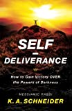 img - for Self-Deliverance: How to Gain Victory over the Powers of Darkness book / textbook / text book