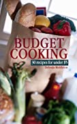 Budget Cooking 30 Recipes for under $5