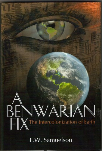 A Benwarian Fix by L.W. Samuelson ebook deal