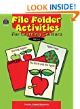 File Folder Activities for Learning Centers Rosalind Thomas, Michelle M. McAuliffe and Marsha W. Black