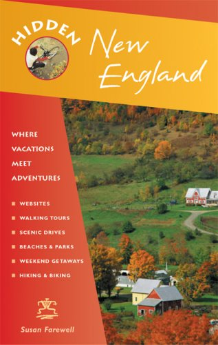 Hidden New England: Including Connecticut, Maine, Massachusetts, New Hampshire, Rhode Island, and Vermont (Hidden Travel)