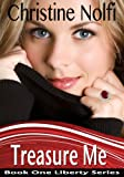 Treasure Me (Liberty Series)
