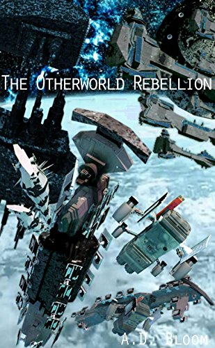 The Otherworld Rebellion (War of Alien Aggression) PDF