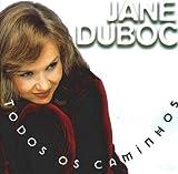 echange, troc Jane Duboc - Todos Os Caminhos