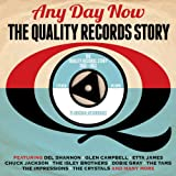 Any Day Now: The Quality Records Story 1960-1962