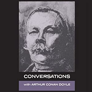 Conversations with Arthur Conan Doyle: In His own Words | [Arthur Conan Doyle, Simon Parke]