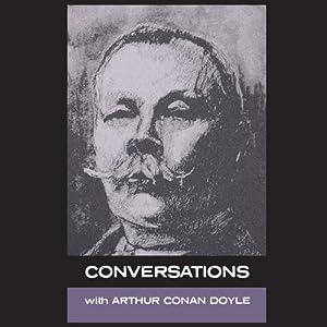 Conversations with Arthur Conan Doyle Audiobook