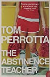 The Abstinence Teacher Tom Perrotta