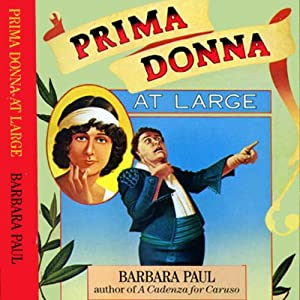 Prima Donna at Large: Opera Mystery, Book 2 | [Barbara Paul]