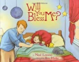 Will You Bless Me? [Hardcover]