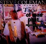 Tao of Mad Phat Fringe Zones by Coleman, Steve (1999-05-18)