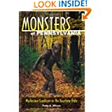 Monsters of Pennsylvania: Mysterious Creatures in the Keystone State