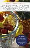img - for Ayuno con Zumos y Desintoxicacion / Juice Fasting and Detoxification (Spanish Edition) book / textbook / text book