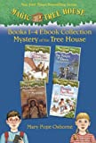 Magic Tree House: Books 1-4 Ebook Collection: Mystery of the Tree House (A Stepping Stone Book(TM))
