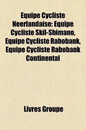 equipe-cycliste-neerlandaise-equipe-cycliste-skil-shimano-equipe-cycliste-rabobank-equipe-cycliste-r