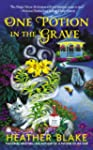 One Potion in the Grave: A Magic Poti...