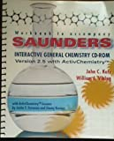 img - for Workbook to Accompany Saunders Interactive General Chemistry CD-ROM book / textbook / text book