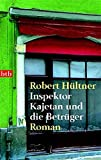 Inspektor Kajetan und die Betrüger: Roman