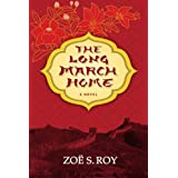 The Long March Home (Inanna Poetry & Fiction)