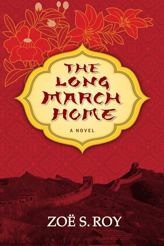 Book: The Long March Home by Zoë S Roy