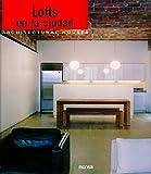 City Lofts: Lofts en la ciudad (Architectural House) (8496429695) by Borras, Montse