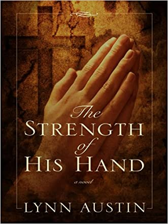 The Strength of His Hand (Thorndike Christian Historical Fiction)