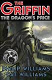 img - for The Dragon's Price (The Griffin Series: Book 3) book / textbook / text book