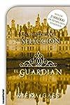 El guardi�n (Historias de La Selecci�n)