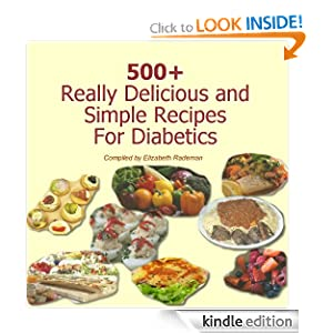 Kindle Daily Deal: 500+ Really Delicious Sugar Free and Simple Recipes For Diabetics