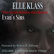 The Calm Before the Storm: Evan's Sins: Ruthless Storm Trilogy, Book 2 | Elle Klass