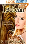 Isabeau, A Novel of Queen Isabella an...