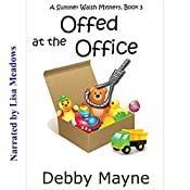 Offed at the Office: A Summer Walsh Mystery, Book 3 | Debby Mayne