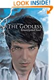 The Godless: Emancipated Soul