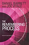 The Remembering Process: A Surprising (and Fun) Breakthrough New Way to Amazing Creativity (1401941591) by Barrett, Daniel