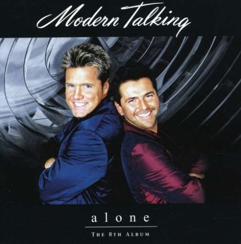 Modern Talking - Alone The 8th Album - Zortam Music