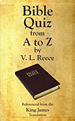 Bible Quiz from A to Z by Reece, V. L. (2006) Paperback