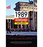 img - for [(1989: The Struggle to Create Post-Cold War Europe)] [Author: Mary Elise Sarotte] published on (November, 2014) book / textbook / text book