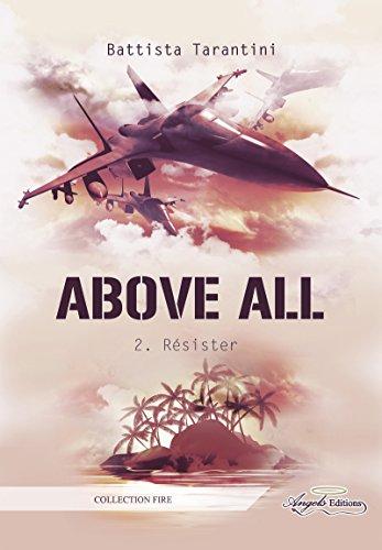 Above All: Résister