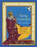 König Lichterloh: Märchen und Geschichten von Krieg und Frieden