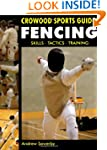 Fencing: Skills. Tactics. Training (C...