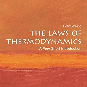 The Laws of Thermodynamics: A Very Short Introduction | [Peter Atkins]