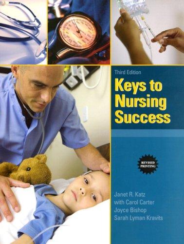 Keys to Nursing Success, Revised Edition (3rd Edition)