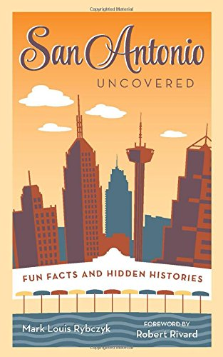 San-Antonio-Uncovered-Fun-Facts-and-Hidden-Histories