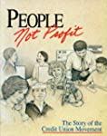 People, Not Profit: The Story of the...