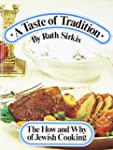 A Taste of Tradition: The How And Why...