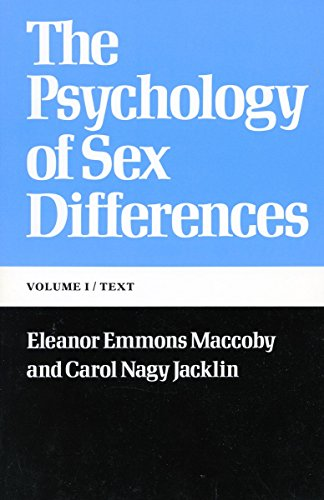 The Psychology of Sex Differences: —Vol. I: Text