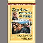 Rick Steves' Postcards from Europe: Travel Tales from America's Favorite Guidebook Writer | Rick Steves