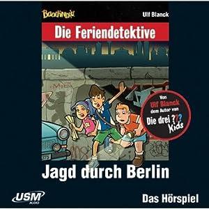 Jagd durch Berlin (Die Baadingoo Feriendetektive) Hörspiel
