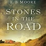 Stones in the Road | E. B. Moore