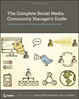 The Complete Social Media Community Manager`s Guide ebook download